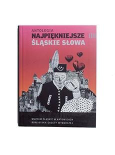 """KSIONŻKA """"NAJPIĘKNIEJSZE ŚLĄSKIE SŁOWA"""""""