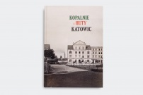 Kopalnie i Huty Katowic