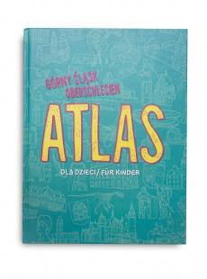 Górny Śląsk - Atlas dla dzieci