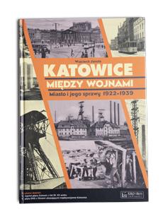 Ksionżka Katowice miyndzy wojnami