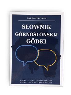 Ksionżka Słownik górnoślonskiyj godki