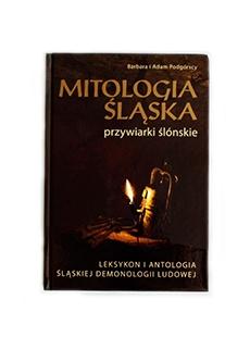 Ksionżka Mitologia śląska. Przywiarki ślónskie.