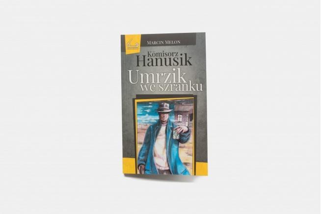 Ksiożka Komisorz Hanusik i umrzik we szranku