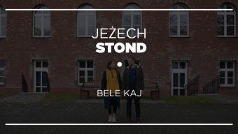 Jeżech stond #10 – Bele Kaj